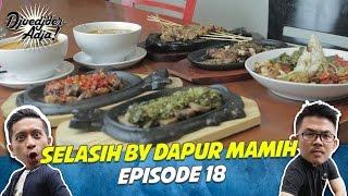 Selasih by Dapur Mamih - Djoedjoer Adja Episode 18