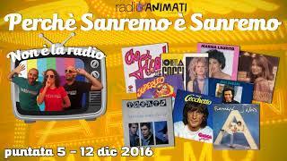 RadioAnimati - Non è la radio - puntata 5 - Perché Sanremo è Sanremo