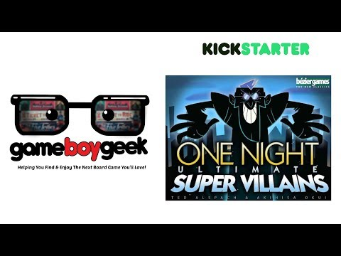One Night Ultimate Super Villains Preview with the Game Boy Geek