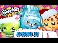 "Shopkins Cartoon - Episode 23 ""12 Days Of Shopkins"""