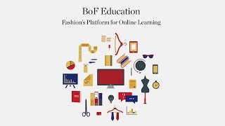 Introducing: The Business of Fashion Online Courses | #BoFEducation