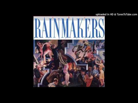 The Rainmakers  Drinkin on the Job