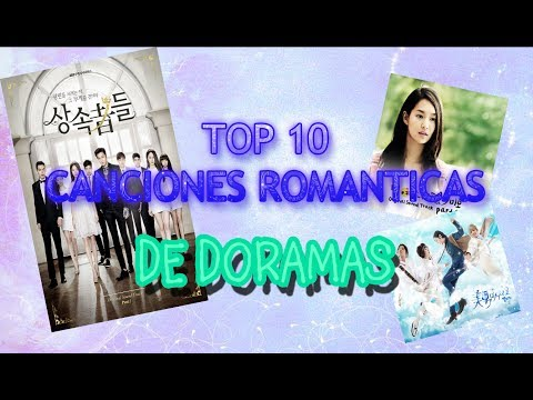 TOP 10 CANCIONES ROMANTICAS DE DORAMAS