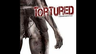 Tortured (2008) - Official Trailer
