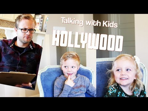 Talking with Kids: HOLLYWOOD