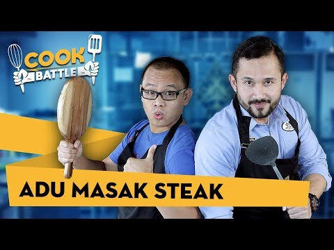 ADU MASAK STEAK-Chef Norman VS Asep Suaji | COOK BATTLE #1