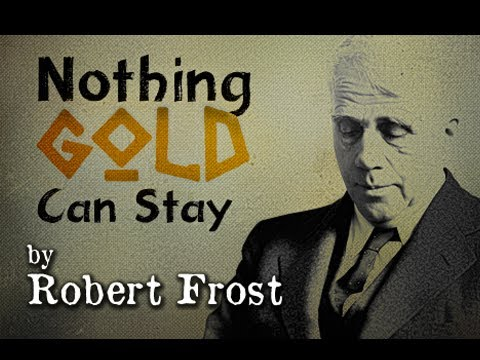 robert frost nothing gold can stay research papers