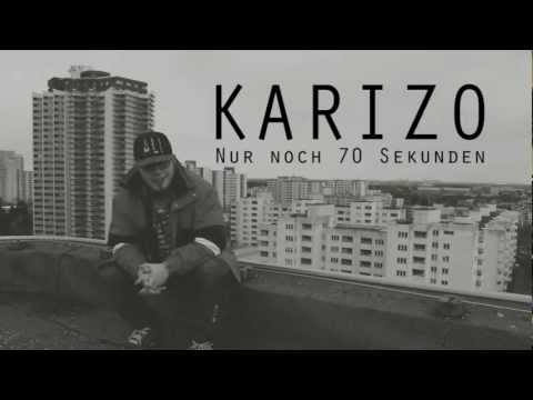 Karizo - Nur Noch 70 Sekunden