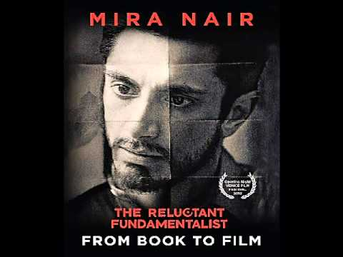 Mori Araj Sun — The Reluctant Fundamentalist (Mira Nair) —...
