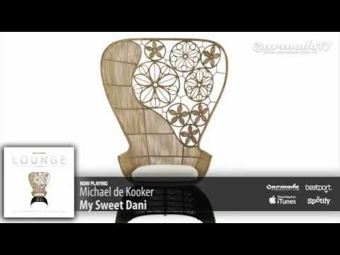 Michael de Kooker – My Sweet Dani (Armada Lounge, Vol. 5)