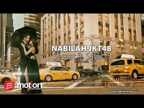 Nabilah JKT48 - Sesaat ft.  Saykoji (Official Audio)