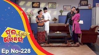 Full Gadbad - Comedy Unlimited   Full Ep 228   17th July 2018   Odia Serial - TarangTV