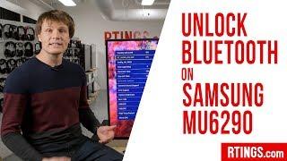 Unlocking Bluetooth on the Samsung MU6290 - RTINGS.com