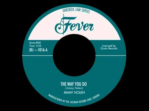 Jimmy Nolen - The Way You Do