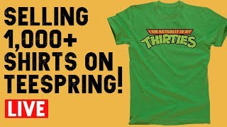 Selling Thousands of Tshirts With Teespring - Webinar #1
