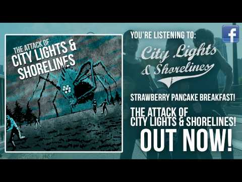 City Lights And Shorelines - Strawberry Pancake Breakfast