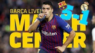 ElClsico BARA - MADRID 5-1 | LIVE SHOW | Match Center