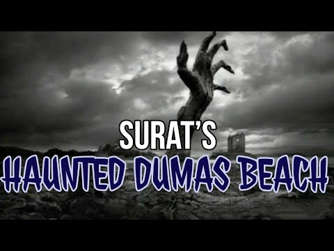 The Dumas Beach;The Haunted Indian Places;Part-2;Historical India;History