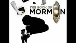 "The Book Of Mormon: ""I Believe"""