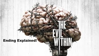 The Evil Within Ending Explained!