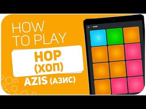 How to play: AZIS - Hop / АЗИС - Хоп - SUPER PADS - Kit Harem