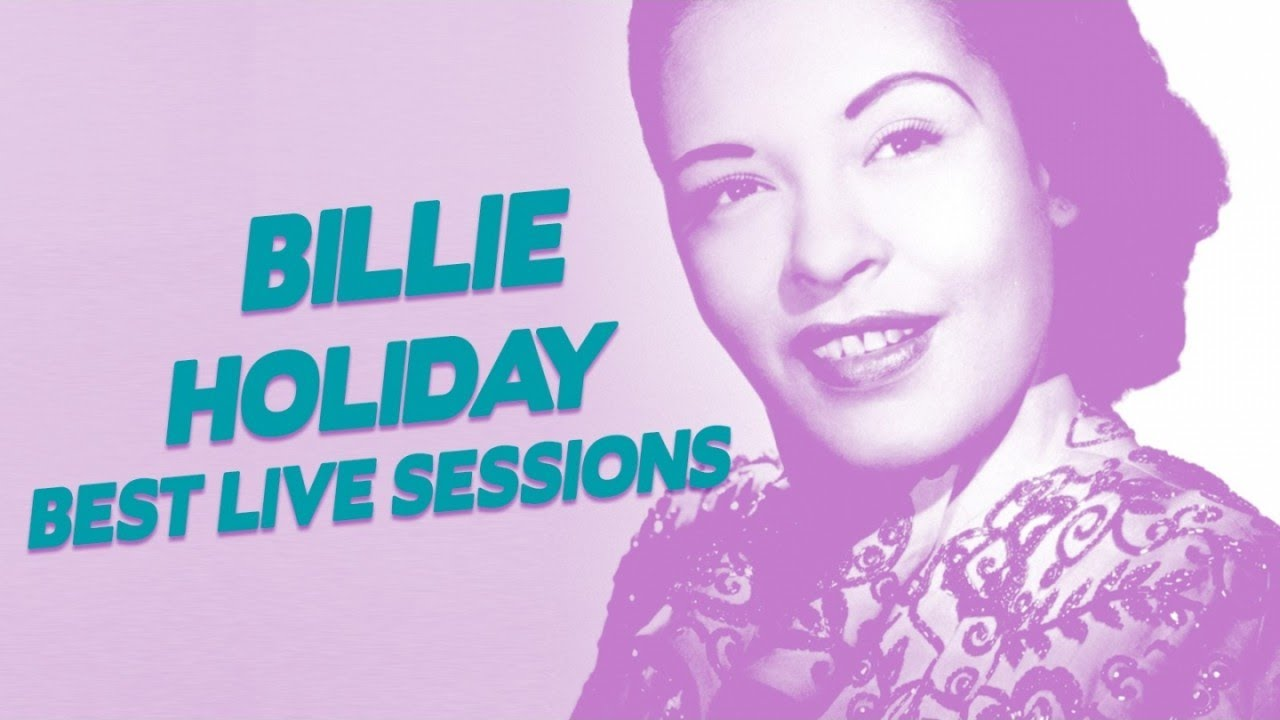 Billie Holiday - Best Live Sessions