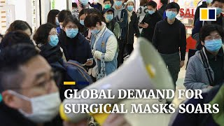 Global demand for surgical masks and hand sanitisers soars amid coronavirus fears