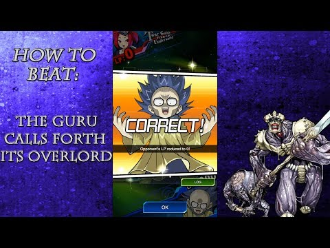 Duel Quiz | How to beat The Guru calls forth its Overload! - Yu-Gi-Oh! Duel Links