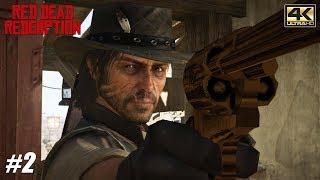 Red Dead Redemption - Xbox One X Gameplay Playthrough 4K 2160p - PART 2