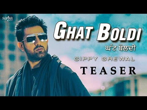Ghat Boldi (Teaser) | GIPPY GREWAL | Latest Punjabi Video Songs 2016