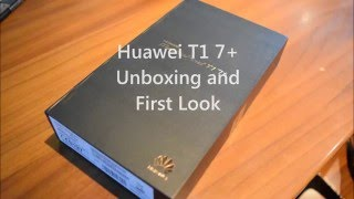 Huawei T1 7 Plus Unboxing & First Impressions