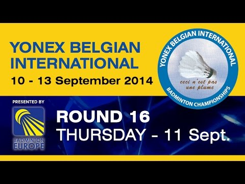 R16 - M2 - 2014 Yonex Belgian International