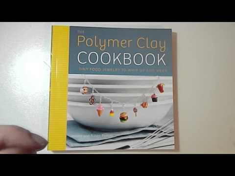 Review : Polymer Clay Cookbook
