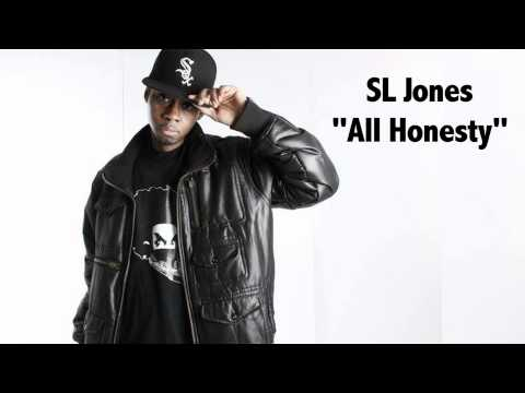 "SL Jones – ""All Honesty"" [Official Audio]"