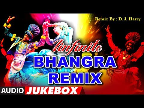 Infinite Bhangra Remix | D J Harry | Punjabi Bhangra Songs | Audio Jukebox | T-Series