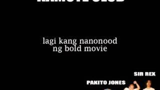 Bold Movie by: kamote club