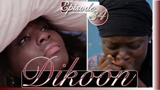 Série | Dikoon - Episode 34