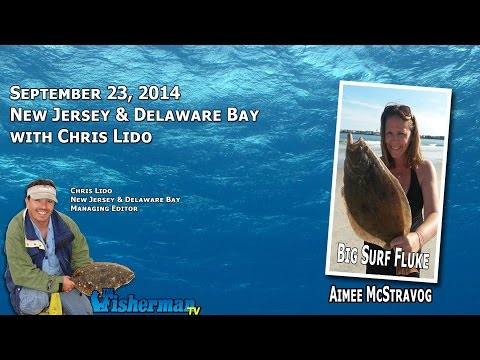 September 23, 2014 New Jersey/Delaware Bay Fishing Report with Chris Lido