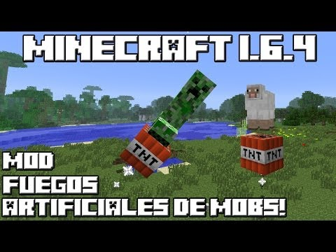 Minecraft 1.6.4 MOD FUEGOS ARTIFICIALES DE MOBS
