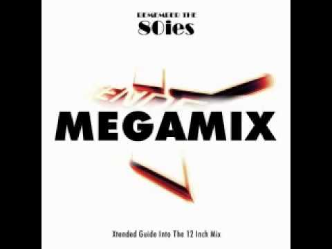 Remember the Eighties - Megamix
