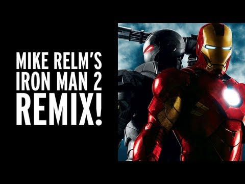 MIKE RELM: THE IRON MAN 2 REMIX