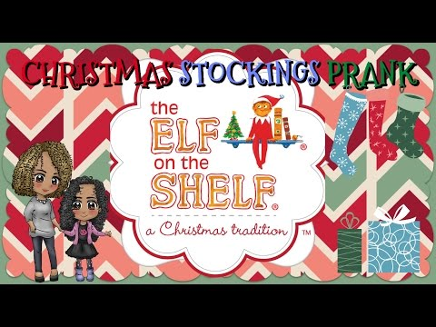 Elf on the Shelf Clyde's Adventures ~ Christmas Stockings Prank