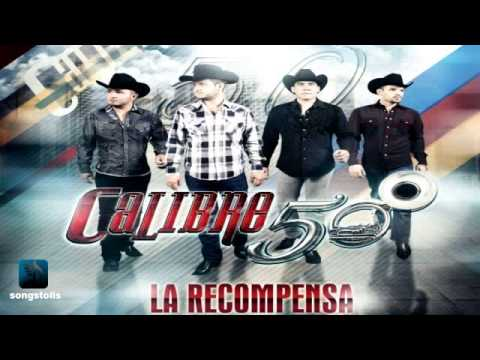 Calibre 50 - El Viejo (Album) La Recompensa (2013)