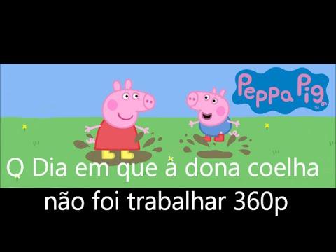 Peppa Pig temp.04 Ep.01 O dia de folga da dona coelha