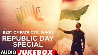 Best Of Patriotic Songs Jukebox | Republic Day Special 2019