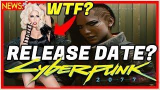 CYBERPUNK 2077 RELEASE DATE! Lady Gaga? Cd Projekt Red Money Problems!