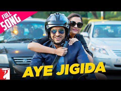 Aye Jigida - Full Song | Bewakoofiyaan | Ayushmann Khurrana | Sonam Kapoor