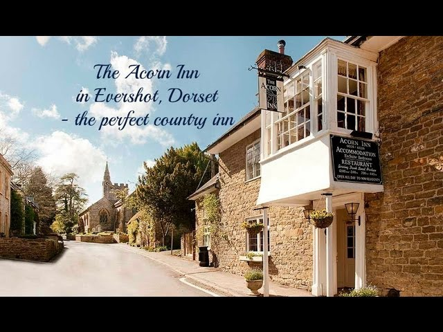 The Acorn Inn in Evershot, Dorset - the perfect country inn