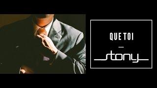 STONY - Que toi [Audio Officiel]