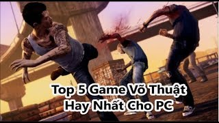 Top 5 Best Martial Art Video Games For PC (With Link Download)